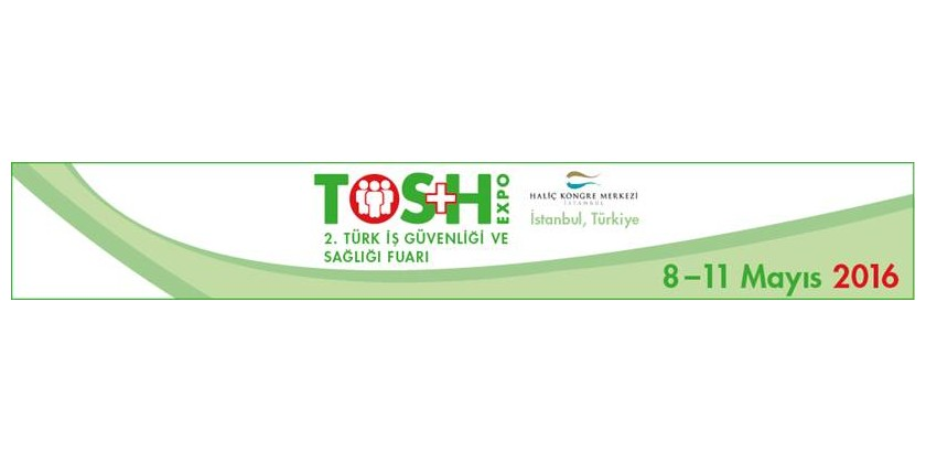 2016 TOS+H Expo - Turkish Occupational Safety + Health Exhibition